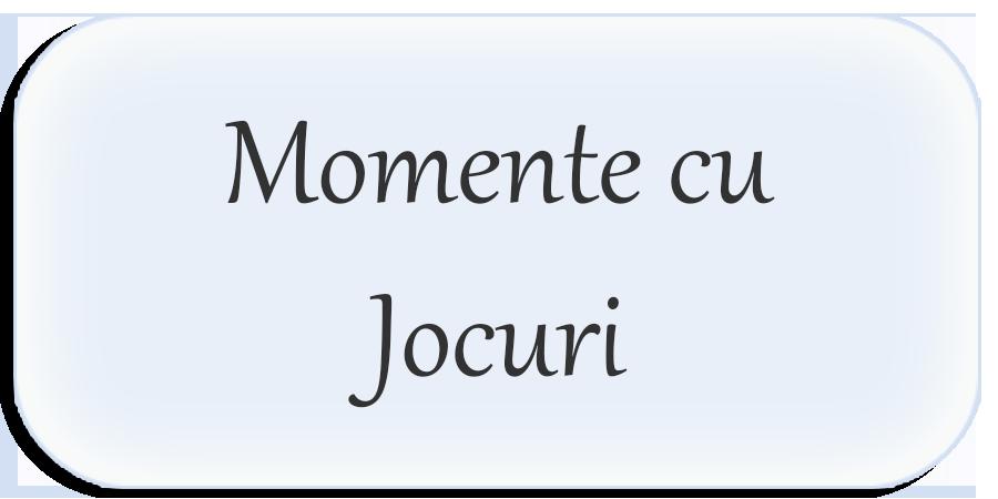 Momente cu Jocuri